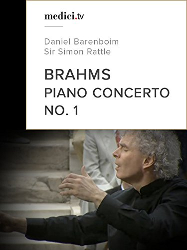 Brahms, Piano Concerto No. 1 - Daniel Barenboim, Sir Simon Rattle - Berliner Philharmoniker