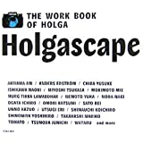Holgascape―THE WORK BOOK OF HOLGA