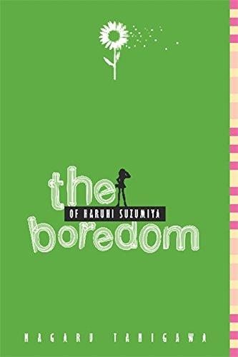 The Boredom of Haruhi Suzumiya (The Haruhi Suzumiya Series)の詳細を見る