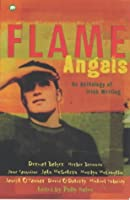 Flame Angels (Irish Anthology) (Contents)