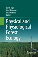 Physical and Physiological Forest Ecology by Unknown(2015-01-28)