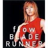 flow/BLADE RUNNER(CCCD)