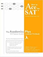 How to Ace the SAT Without Losing Your Cool: The Way of the Enlightened Sat Warrior