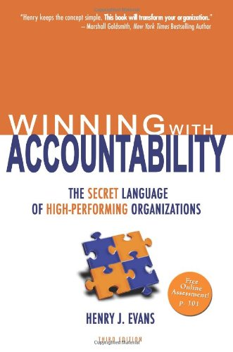 Download Winning With Accountability: The Secret Language Of High-Performing Organizations 0981924204
