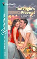 The Virgin's Proposal (Silhouette Romance)