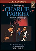 Tribute to Charlie Parker 2 [DVD]