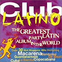 Latin Party Album: Club Latino
