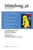 Mittelweg 36. Zeitschrift des Hamburger Instituts fuer Sozialforschung: In Sachen Demokratie
