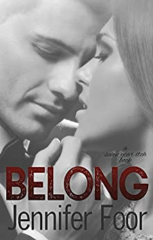 Belong: A Seven Year Itch Book by [Foor, Jennifer]