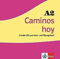 Caminos hoy A2. 2 Audios-CDs