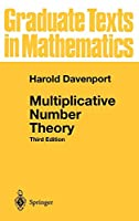 Multiplicative Number Theory (Graduate Texts in Mathematics 74)