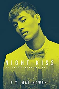 Night Kiss (BL Entertainment Book 1) by [Malinowski, E.T.]