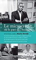 Le microcredit ou le pari de l'homme