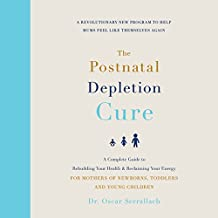 The Postnatal Depletion Cure