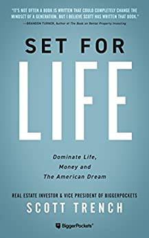 Set for Life: Dominate Life, Money, and the American Dream by [Trench, Scott]