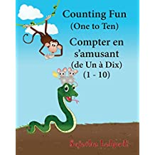 Counting Fun. Compter En s'Amusant: Children's Picture Book English-French (Bilingual Edition), French Children's Book, French Baby Book, Childrens French Book, First French Book: Volume 2