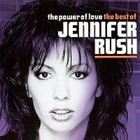 Power of Love: Best of by JENNIFER RUSH (2011-02-15)