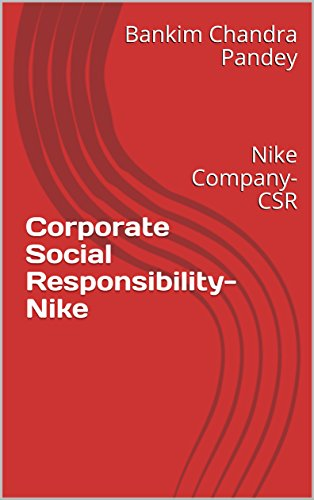 Corporate Social Responsibility-Nike: Nike Company-CSR English Edition