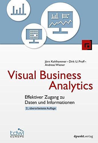 Visual Business Analytics: Effektiver Zugang zu Daten und Informationen