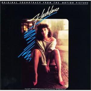 「フラッシュダンス」オリジナル・サウンドトラック
