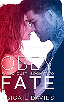 Obey Fate: (Cade & Aria: Easton Family Saga) (Fated Duet Book 2) by [Davies, Abigail]