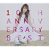 10th Anniversary Best【初回限定盤3CD+DVD】