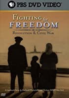 Fighting for Freedom: Revolution & Civil War [DVD]