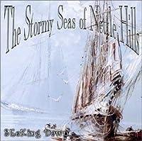 The Stormy Seas of Nettle Hills【CD】 [並行輸入品]
