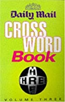 """""""Daily Mail"""" Crossword Book: v. 3"""