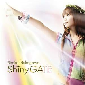Shiny GATE(DVD付)
