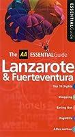 Essential Lanzarote and Fuerteventura (AA Essential S.)