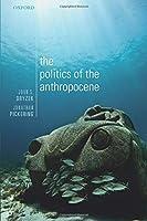The Politics of the Anthropocene