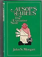 Aesop's Fables in the Executive Suite