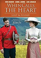 When Calls the Heart - Lost & Found DVD