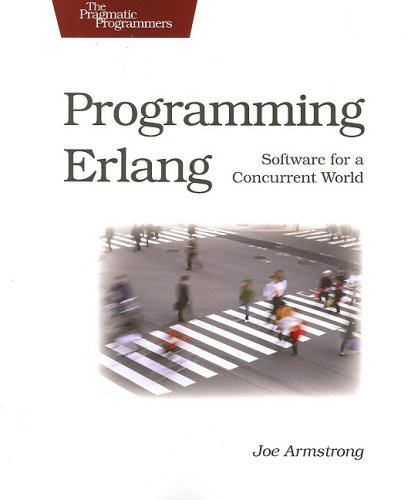 Programming Erlang: Software for a Concurrent Worldの詳細を見る