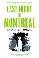 Last Night in Montreal by Emily St. John Mandel(1905-07-07) Paperback