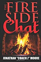 The Fire Side Chat