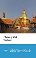 Chiang Mai (Thailand) - Wink Travel Guide