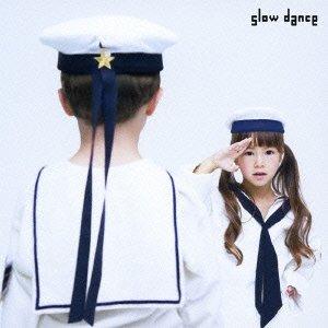 [画像:slow dance(初回限定盤)(DVD付)]
