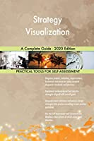Strategy Visualization A Complete Guide - 2020 Edition