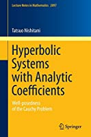 Hyperbolic Systems with Analytic Coefficients: Well-posedness of the Cauchy Problem (Lecture Notes in Mathematics)