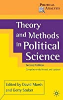 Theory and Methods in Political Science (Political Analyses)