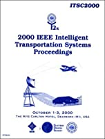 Intelligent Transportation Systems Proceedings: 2000