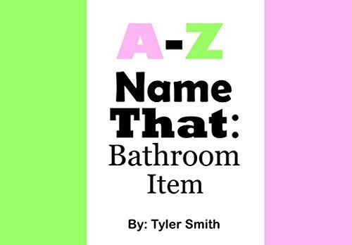 A-Z Name That: Bathroom Item (English Edition)