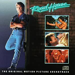 Road House: The Original Motion Picture Soundtrack