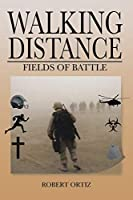 Walking Distance: Fields of Battle