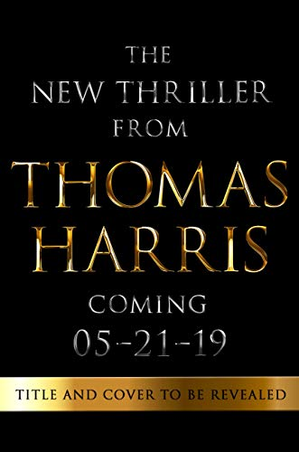 The New Thomas Harris Thriller (English Edition)