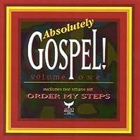 Absolutely Gospel Volume One