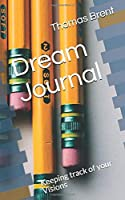 Dream Journal: Keeping track of your Visions