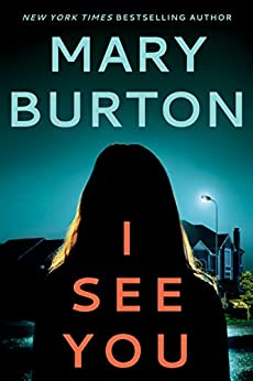 I See You by [Burton, Mary]